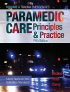 Paramedic Care: Principles & Practice, Volume 4