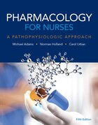Pharmacology For Nurses: A Pathophysiologic Approach Plus Mynursinglab With Pearson Etext -- Access…