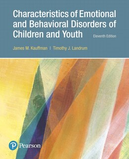 Book Characteristics Of Emotional And Behavioral Disorders Of Children And Youth, With Enhanced Pearson… by James M. Kauffman