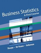 Business Statistics: A First Course Plus New Mystatlab With Pearson Etext -- Access Card Package