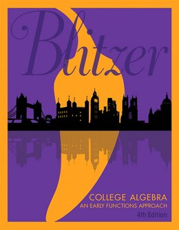 Book College Algebra: An Early Functions Approach by Robert F. Blitzer