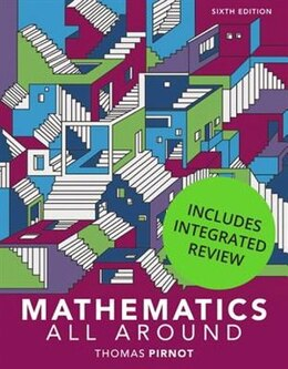 Book Mathematics All Around With Integrated Review And Worksheets Plus New Mymathlab With Pearson Etext… by Tom Pirnot