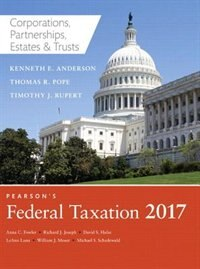 Pearson's Federal Taxation 2017 Corporations, Partnerships, Estates & Trusts Plus Myaccountinglab…