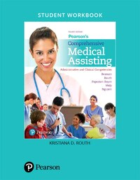 Student Workbook For Pearson's Comprehensive Medical Assisting: Administrative And Clinical…