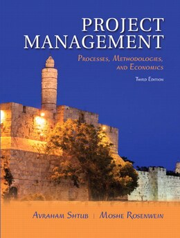 Book Project Management: Processes, Methodologies, And Economics by Avraham Shtub