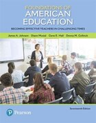 Foundations Of American Education: Becoming Effective Teachers In Challenging Times, Enhanced…