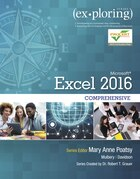 Exploring Microsoft Office Excel 2016 Comprehensive