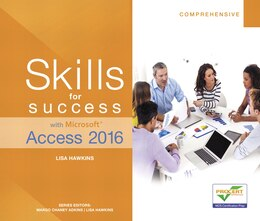 Book Skills For Success With Microsoft  Access 2016 Comprehensive by Lisa Hawkins