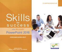 Book Skills For Success With Microsoft Powerpoint 2016 Comprehensive by Stephanie Murre-wolf