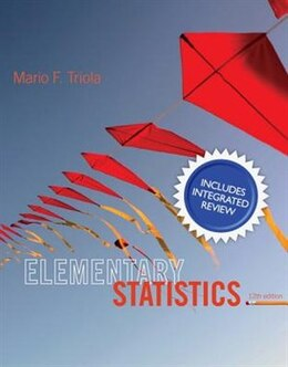 Book Elementary Statistics With Integrated Review And Guided Workbook Plus Mystatlab With Pearson Etext… by Mario F. Triola