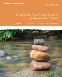 Professional Counseling: A Process Guide To Helping With Mycounselinglab With Pearson Etext…