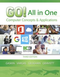 Go! All In One: Computer Concepts And Applications
