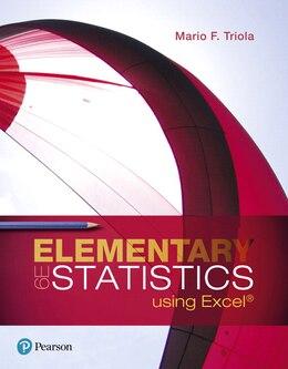 Book Elementary Statistics Using Excel by Mario F. Triola
