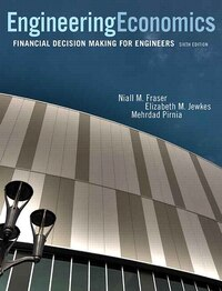 Engineering Economics: Financial Decision Making For Engineers Plus Companion Website With Pearson…