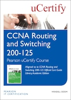 Ccna Routing And Switching 200-125 Official Cert Guide Library, Academic Edition Pearson Ucertify…