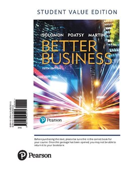 Book Better Business, Student Value Edition by Michael R. Solomon