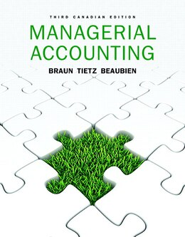 Book Managerial Accounting, Third Canadian Edition Plus Myaccountinglab With Pearson Etext -- Access… by Karen W. Braun