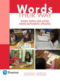 Words Their Way: Word Sorts For Letter Name - Alphabetic Spellers