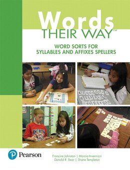 Book Words Their Way: Word Sorts For Syllables And Affixes Spellers by Francine Johnston