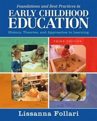 Foundations And Best Practices In Early Childhood Education With Enhanced Pearson Etext With Video…