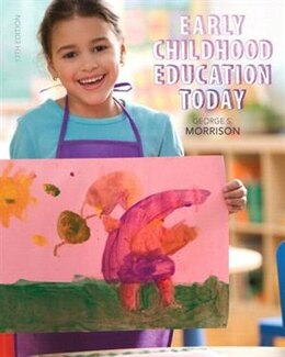 Book Early Childhood Education Today With Enhanced Pearson Etext With Video Analysis Tool -- Access Card… by George S. Morrison
