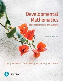 Book Developmental Mathematics: Basic Mathematics And Algebra Plus Mymathlab -- Access Card Package by Marge Lial