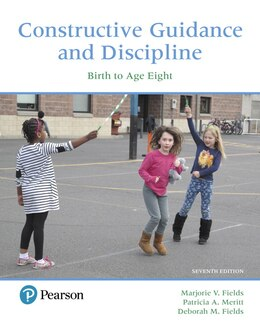 Book Constructive Guidance And Discipline: Birth To Age Eight by Marjorie V. Fields