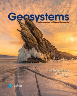 Book Geosystems: An Introduction To Physical Geography With Masteringgeography -- Access Card Package by Robert W. Christopherson