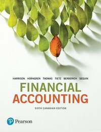 Financial Accounting, Sixth Canadian Edition Plus New Myaccountinglab With Pearson Etext -- Access…