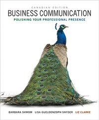 Business Communication: Polishing Your Professional Presence, First Canadian Edition Plus New…