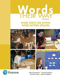 Words Their Way: Word Sorts For Within Word Pattern Spellers