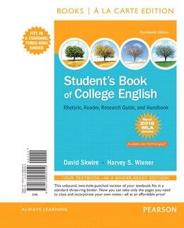 Book Student's Book Of College English, Books A La Carte Edition, Mla Update Edition by David Skwire