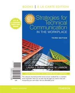 Book Strategies For Technical Communication In The Workplace, Books A La Carte Edition, Mla Update… by Laura J. Gurak