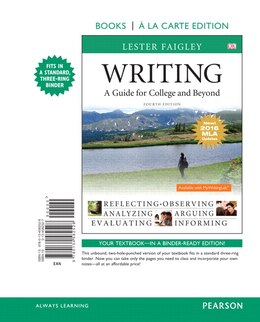 Book Writing: A Guide For College And Beyond, Books A La Carte Edition, Mla Update Edition by Lester Faigley