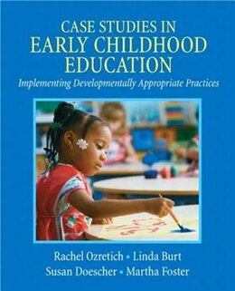 Book Case Studies In Early Childhood Education With Video Analysis Tool -- Access Card Package by Rachel Ozretich