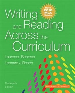 Book Writing And Reading Across The Curriculum, Mla Update Edition by Laurence M. Behrens