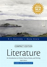 Literature: An Introduction To Fiction, Poetry, Drama, And Writing, Compact Edition, Mla Update…