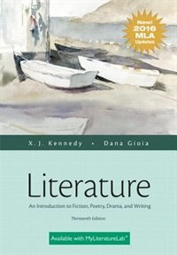 Literature: An Introduction To Fiction, Poetry, Drama, And Writing, Mla Update Edition