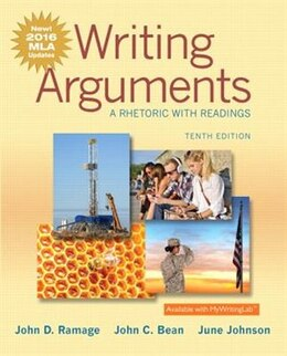 Book Writing Arguments: A Rhetoric With Readings, Mla Update Edition by John D. Ramage