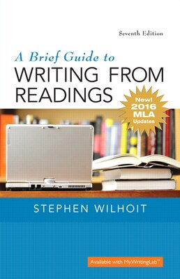 Book Brief Guide To Writing From Readings, A,  Mla Update Edition by Stephen Wilhoit