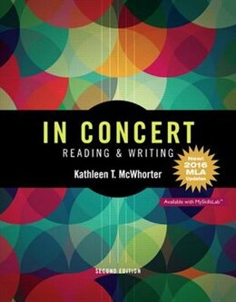 Book In Concert: An Integrated Approach To Reading And Writing, Mla Update by Kathleen T. Mcwhorter