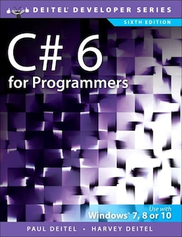 Book C# 6 For Programmers by Paul J. Deitel