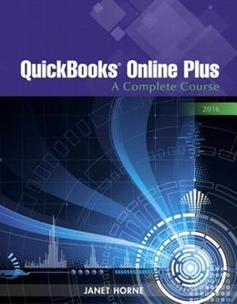 Book Quickbooks Online Plus: A Complete Course 2016 -- Access Card Package by Janet Horne