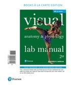 Visual Anatomy & Physiology Lab Manual, Pig Version, Books A La Carte Edition