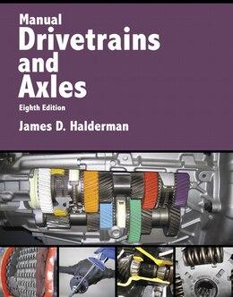 Book Manual Drivetrains And Axles by James D. Halderman