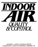 Book Indoor Air: Quality and Control by Anthony L. Hines