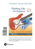 Thinking Like An Engineer: An Active Learning Approach, Student Value Edition