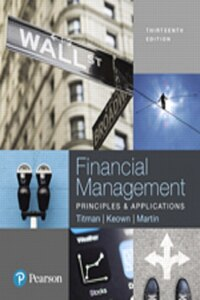 Financial Management: Principles And Applications, Student Value Edition Plus Myfinancelab With…