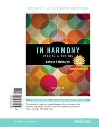 In Harmony: Reading And Writing Skills, Books A La Carte Edition, Mla Update Edition