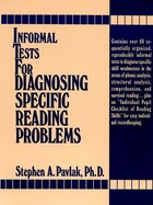 Informal Tests for Diagnosing Specific Reading Problems